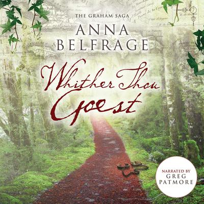 Whither Thou Goest  by Anna Belfrage audiobook