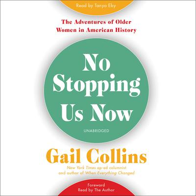No Stopping Us Now by Gail Collins audiobook
