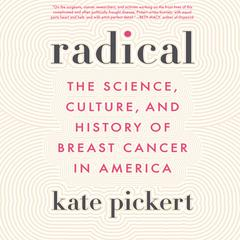 Radical by Kate Pickert audiobook