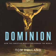Dominion by Tom Holland audiobook