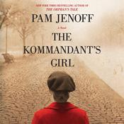 The Kommandant's Girl by  Pam Jenoff audiobook