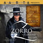 Zorro: The Legend Begins by  Johnston McCulley audiobook