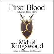First Blood by  Michael Kingswood audiobook