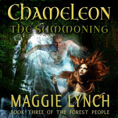 Chameleon: The Summoning by Maggie Lynch audiobook
