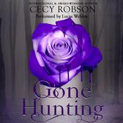 Gone Hunting by  Cecy Robson audiobook