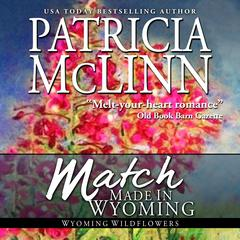 Match Made in Wyoming by Patricia McLinn audiobook