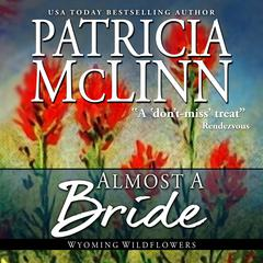 Almost a Bride by Patricia McLinn audiobook