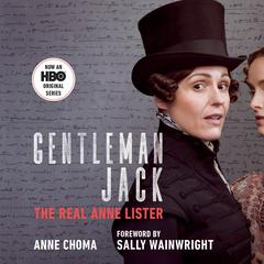 Gentleman Jack (Movie Tie-In) by Anne Choma audiobook