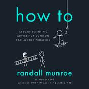 How To by  Randall Munroe audiobook