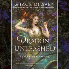 Dragon Unleashed by Grace Draven audiobook