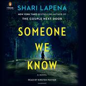 Someone We Know by  Shari Lapena audiobook