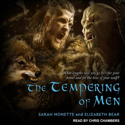The Tempering of Men by Elizabeth Bear audiobook