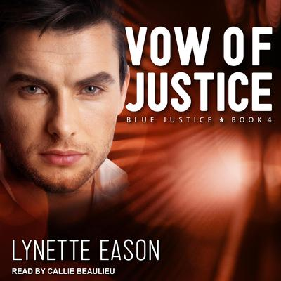 Vow of Justice by Lynette Eason audiobook