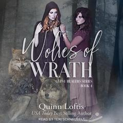 Wolves of Wrath by Quinn Loftis audiobook