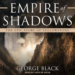 Empire of Shadows by George Black audiobook