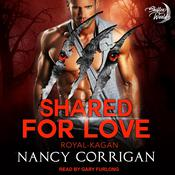 Shared for Love by  Nancy Corrigan audiobook