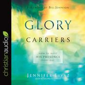 Glory Carriers by  Jennifer Eivaz audiobook