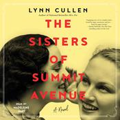 The Sisters of Summit Avenue by  Lynn Cullen audiobook
