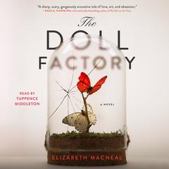 The Doll Factory by Elizabeth Macneal audiobook