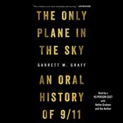 The Only Plane in the Sky by  Garrett M. Graff audiobook