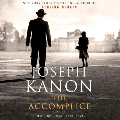 The Accomplice by Joseph Kanon audiobook
