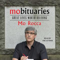 Mobituaries by Mo  Rocca audiobook