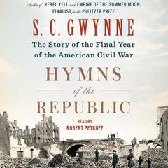 Hymns of the Republic by S. C. Gwynne audiobook
