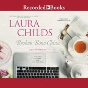Broken Bone China by  Laura Childs audiobook