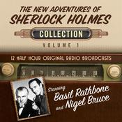 The New Adventures of Sherlock Holmes, Collection 1 by  Black Eye Entertainment audiobook