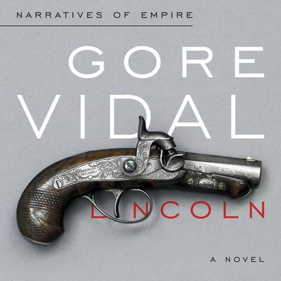 Lincoln by Gore Vidal audiobook