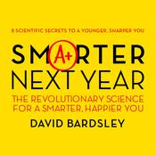 Smarter Next Year by  Dr. David Bardsley audiobook