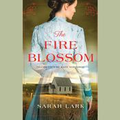 The Fire Blossom by  Sarah Lark audiobook