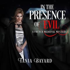 In The Presence of Evil by Tania Baard audiobook
