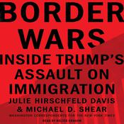 Border Wars by  Michael D. Shear audiobook