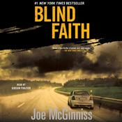 Blind Faith by  Joe McGinniss Jr. audiobook