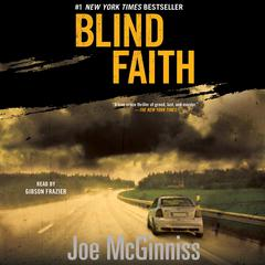 Blind Faith by Joe McGinniss audiobook