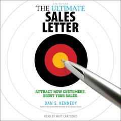 The Ultimate Sales Letter, 4th Edition by Dan S. Kennedy audiobook