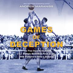 Games of Deception by Andrew Maraniss audiobook