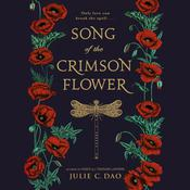 Song of the Crimson Flower by  Julie C. Dao audiobook