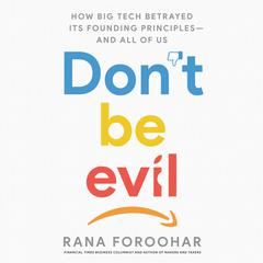 Don't Be Evil by Rana Foroohar audiobook