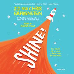 Shine! by Chris Grabenstein audiobook