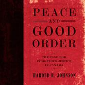 Peace and Good Order by  Harold R. Johnson audiobook