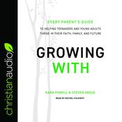 Growing With by  Kara Powell audiobook