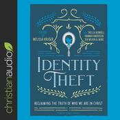 Identity Theft by  Trillia Newbell audiobook