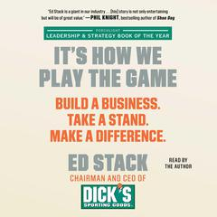 It's How We Play the Game<br> by Ed Stack audiobook