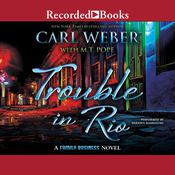 Trouble in Rio by  Carl Weber audiobook