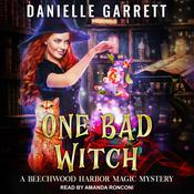 One Bad Witch by  Danielle Garrett audiobook