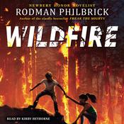 Wildfire by  Rodman Philbrick audiobook