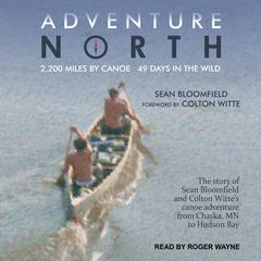 Adventure North by Sean Bloomfield audiobook
