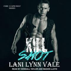Kill Shot by Lani Lynn Vale audiobook